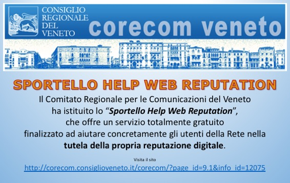 "Sportello ""Help Web Reputation"" del CORECOM Veneto"